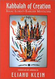 Kabbalah of Creation: Isaac Luria's Earlier Mysticism (English, Hebrew and Hebrew Edition)