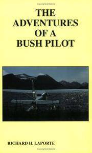 The Adventures of a Bush Pilot