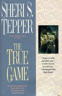 The True Game (Includes: King's Blood Four, Necromancer Nine and Wizard's Eleven)