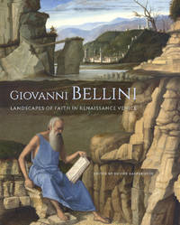 Giovanni Bellini  Landscapes of Faith in Renaissance Venice