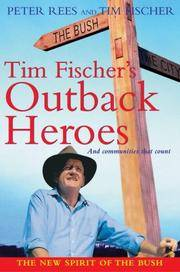 Tim Fischer's Outback Heroes and Communities That Count