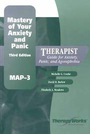 Mastery of Your Anxiety and Panic : Therapist Guide for Anxiety, Panic, and Agoraphobia