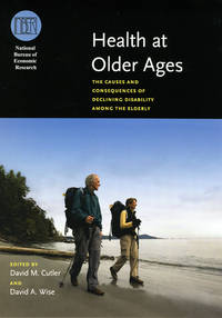 Health at Older Ages: The Causes and Consequences of Declining Disability Among the Elderly...
