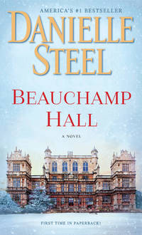 Beauchamp Hall: A Novel by Danielle Steel - Paperback - October 2019 - from Firefly Bookstore and Biblio.com