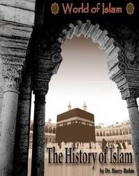 The History of Islam (World of Islam)