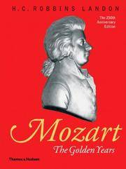 Mozart: The Golden Years 1781-1791
