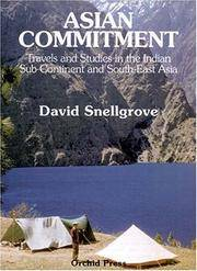 Asian Commitment: Travels And Studies In The Indian Sub-continent And Southeast Asia (Asian Portraits)