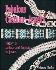 Fabulous Costume Jewelry: History of Fantasy and Fashion in Jewels by  Vivienne Becker - Hardcover - from Bonita (SKU: 0887405312.X)
