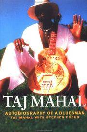 Taj Mahal: Autobiography of a Bluesman
