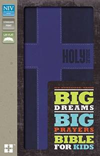 NIV, Big Dreams, Big Prayers Bible for Kids, Imitation Leather, Blue