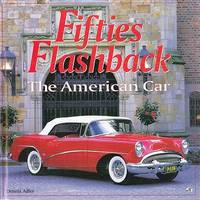 Fifties Flashback: The American Car by Adler, Dennis - 2012