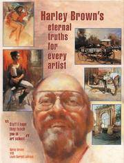 Harley Brown's Eternal Truths for Every Artist