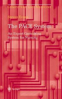THE PACE SYSTEM: EXPERT CONSULTING SYSTEM FOR NURSING