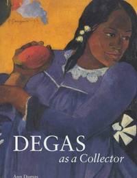 DEGAS as a Collector.