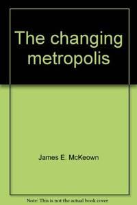 The changing metropolis,
