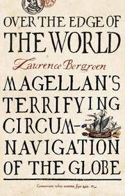 image of Over the Edge of the World : Magellan's Terrifying Circumnavigation of the Globe