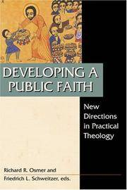 Developing a Public Faith: New Directions in Practical Theology