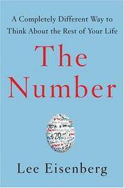 The Number:A Completely Different Way to Think About the Rest of Your Life