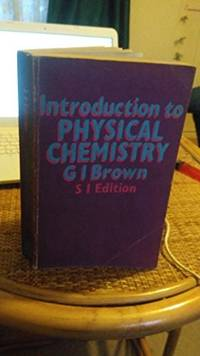 Introduction To Pyhysical Chemistry