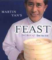 Martin Yan's Feast: The Best of Yan Can Cook