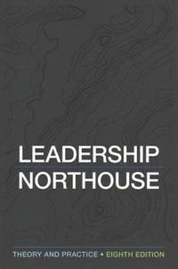 Leadership: Theory and Practice by Peter G. Northouse - Paperback - 8th Edition - March 16, 2018 - from BWB (SKU: 166)