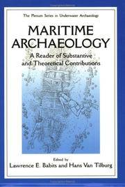 Maritime Archaelogy: A Reader of Substantive and Theoretical Contributions (The Springer Series...