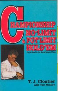 Championship No-Limit and Pot-Limit Hold'Em : On the Road to the World Series of Poker