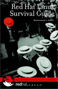 Red Hat Linux Survival Guide by Mohammed J  Kabir - 2001
