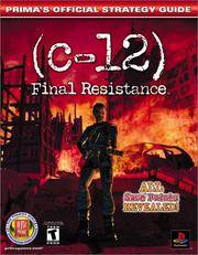 C-12: Final Resistance (Prima's Official Strategy Guide)