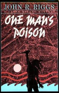 One Man's Poison
