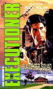 The Executioner Featuring Mack Bolan #231: Slaughter Squad