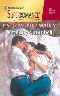 P.S. Love You Madly (Harlequin Superromance No. 931)