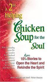 A 2nd Helping of Chicken Soup for the Soul.