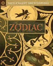 LITTLE GIANT ENCYCLOPEDIA: The Zodiac (new edition)