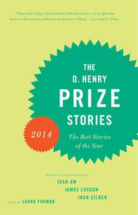 The O. Henry Prize Stories 2014 (The O. Henry Prize Collection)