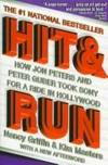 HIT AND RUN -- HOW JON PETERS AND PETER GUBER TOOK SONY FOR A RIDE IN HOLLYWOOD