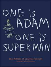 One is Adam, One is Superman: The Artists of Creative Growth