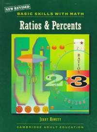 NEW BASIC SKILLS WITH MATH RATIO AND PERCENTS C99 by CAMBRIDGE - Paperback - Revised - 1998-12-15 - from BOOK SERVICES PLUS (SKU: 800222062)