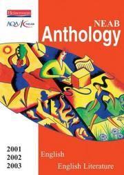 NEAB Anthology: English and English Literature  2000/2001 GCSE