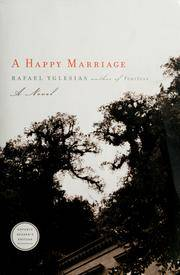 A Happy Marriage: A Novel by  Rafael Yglesias - Paperback - 2010-08-10 - from TangledWebMysteries (SKU: 106118)