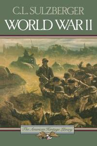 World War II (American Heritage Library) by C.L. Sulzberger