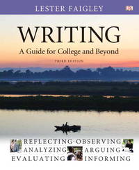 Writing: A Guide for College and Beyond (3rd Edition) by  Lester Faigley - Hardcover - 2011-10-22 - from Universal Textbook (SKU: SKU0036792)