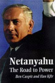 NETANYAHU: The Road to Power