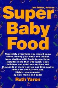 Super Baby Food by Ruth Yaron - 1998-06