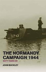image of The Normandy Campaign 1944: Sixty Years On (Military History and Policy)