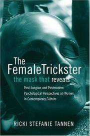 The Female Trickster: The Mask That Reveals Post-Jungian and Postmodern Psychological Perspectives o