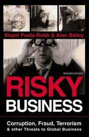Risky Business: Corruption, Fraud, Terrorism and Other Threats to Global Business