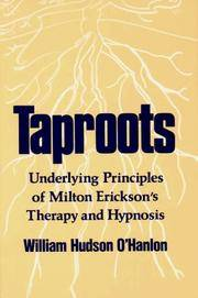 image of Taproots: Underlying Principles of Milton Erickson's Therapy and Hypnosis (Inscribed & Signed By Author)