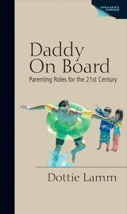 Daddy on Board: Parenting Roles for the 21st Century (Speaker's Corner)