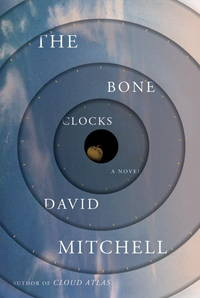 The Bone Clocks: A Novel by  David Mitchell - Hardcover - from Russell Books Ltd and Biblio.co.uk